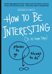 How to Be Interesting cover