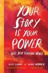 Your Story Is Your Power cover