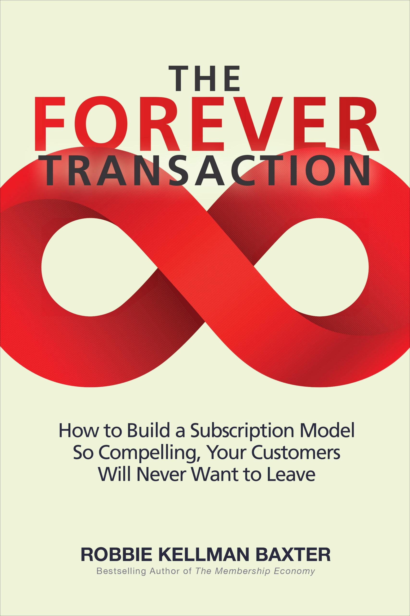 The Forever Transaction